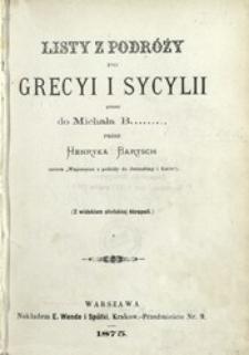 Listy z podróży po Grecyi i Sycylii pisane do Michała B... : (z widokiem ateńskiej Akropoli)