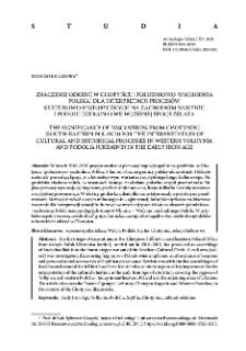 The significance of discoveries from Chotyniec (south-eastern Poland) for the interpretation of cultural and historical processes in western Volhynia and Podolia (Ukraine) in the Early Iron Age