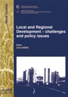 Local and regional development - challenges and policy issues = Wyzwania i kontekst polityczny rozwoju lokalnego i regionalnego