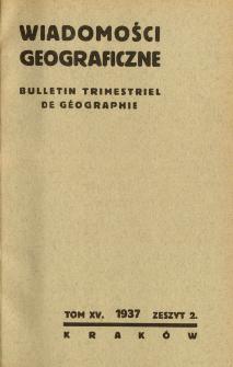 Wiadomości Geograficzne R. 15 z. 2 (1937)