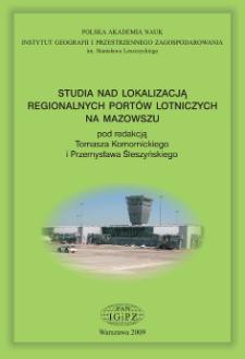 Studia nad lokalizacją regionalnych portów lotniczych na Mazowszu = Location studies for regional airports in Mazovia