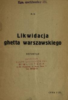 Likwidacja ghetta warszawskiego : reportaż