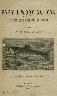 Ryby i wody Galicyi, pod względem rybactwa krajowego