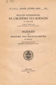 Anzeiger der Akademie der Wissenschaften in Krakau, Philologische Klasse, Historisch-Philosophische Klasse. No. 1,2-3 Janvier-Février-Mars (1913)