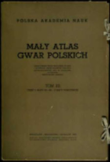 Mały atlas gwar polskich. T. 12, cz.1. Mapy 551-600.