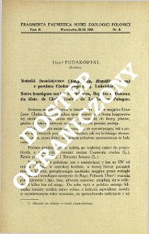 Notatki faunistyczne (Amphibia, Reptilia, Aves) z powiatu Chełmskiego (woj. Lubelskie) = Notes fauniques sur les Amphibiens, Reptiles et Oiseaux du distr. de Chełm (voïev. de Lublin) en Pologne