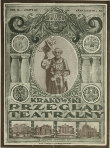 Krakowski Przegląd Teatralny : tygodnik art.-literacki dla spraw teatru, literat. dram. i sztuki 1920 N.12