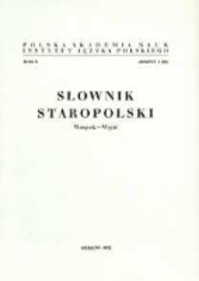 Słownik staropolski. T. 10 z. 6 (66), (Wszytek - Wyjść)