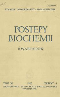 Postępy biochemii, Tom XI, Zeszyt 4
