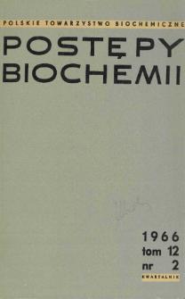 Postępy biochemii, Tom 12, Nr 2