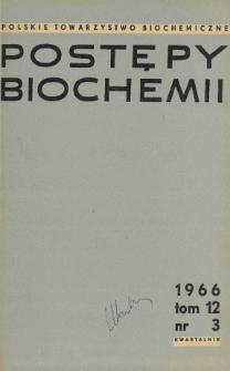 Postępy biochemii, Tom 12, Nr 3