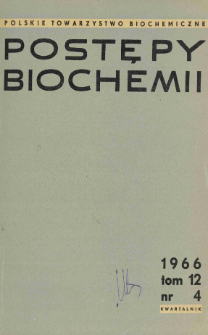 Postępy biochemii, Tom 12, Nr 4