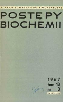 Postępy biochemii, Tom 13, Nr 3