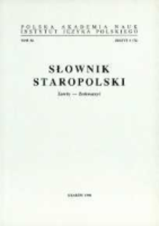 Słownik staropolski. T. 11 z. 4 (72), (Zawity-Zeskwarzyć)