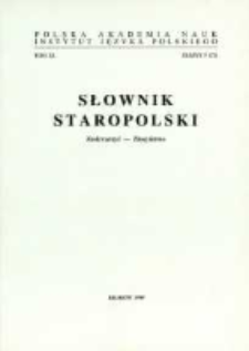 Słownik staropolski. T. 11 z. 5 (73), (Zeskwarzyć-Złosyństwo)
