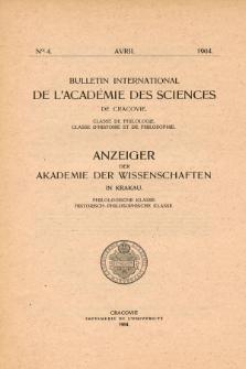Anzeiger der Akademie der Wissenschaften in Krakau, Philologische Klasse, Historisch-Philosophische Klasse. No. 4 Avril (1904)
