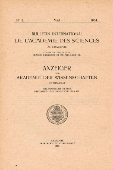 Anzeiger der Akademie der Wissenschaften in Krakau, Philologische Klasse, Historisch-Philosophische Klasse. No. 5 Mai (1904)