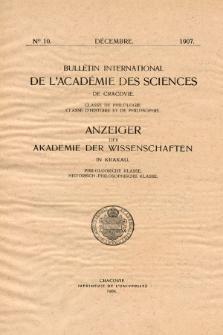 Anzeiger der Akademie der Wissenschaften in Krakau, Philologische Klasse, Historisch-Philosophische Klasse.No. 10 Décembre (1907)