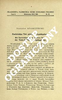Tortricidae Tatr polskich (Lepidoptera) = Die Tortriciden des polnischen Teiles des Tatra-Gebirges (Lepidoptera)
