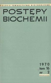 Postępy biochemii, Tom 16, Nr 2