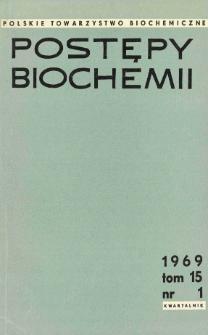 Postępy biochemii, Tom 15, Nr 1