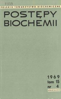 Postępy biochemii, Tom 15, Nr 4