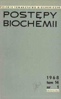 Postępy biochemii, Tom 14, Nr 1