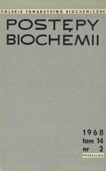 Postępy biochemii, Tom 14, Nr 2