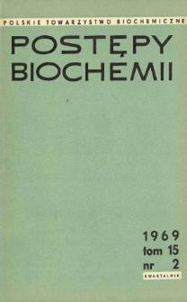 Postępy biochemii, Tom 15, Nr 2