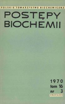 Postępy biochemii, Tom 16, Nr 3