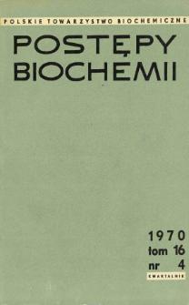 Postępy biochemii, Tom 16, Nr 4