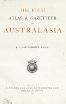 The Royal Atlas & Gazetteer of Australasia