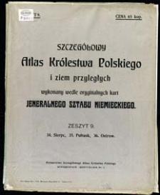 Szczegółowy Atlas Królestwa Polskiego i ziem przyległych wykonany wedle oryginalnych kart Jeneralnego Sztabu Niemieckiego. Z. 9, 34. Sierpc, 35. Pułtusk, 36. Ostrow