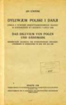 Dyluwjum Polski i Danji : uwagi z powodu Międzynarodowego Zjazdu w Kopenhadze w czerwcu i lipcu 1928
