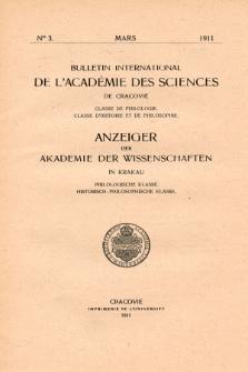 Anzeiger der Akademie der Wissenschaften in Krakau, Philologische Klasse, Historisch-Philosophische Klasse. (1911) No. 3 Mars
