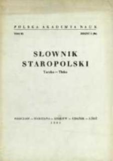 Słownik staropolski. T. 9 z. 2 (56), (Taczka-Tłoka)