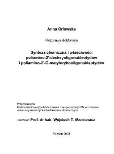 Synteza chemiczna i właściwości poliamino-2'-deoksyoligonukleotydów i poliamino-2'-O- metrylorybooligonukleotydów