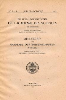 Anzeiger der Akademie der Wissenschaften in Krakau, Philologische Klasse, Historisch-Philosophische Klasse. (1912) No. 7-8 Juillet-Octobre