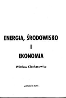 Energia, środowisko i ekonomia * Technologie paliw kopalnych