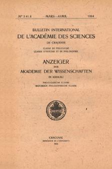 Anzeiger der Akademie der Wissenschaften in Krakau, Philologische Klasse, Historisch-Philosophische Klasse. No. 3-4 Mars-Avril (1914)