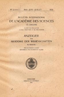 Anzeiger der Akademie der Wissenschaften in Krakau, Philologische Klasse, Historisch-Philosophische Klasse. No. 5,6-7 Mai-Juin-Juillet (1914)