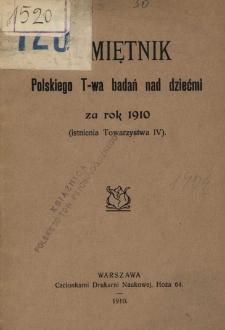 Pamiętnik Polskiego T-wa badań nad dziećmi za rok 1910 : (istnienie Towarzystwa IV)