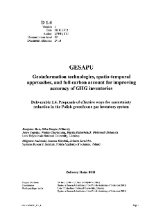Proposals of effective ways for uncertainty reduction in the Polish greenhouse gas inventory system * Uncertainty analysis using Monte-Carlo method. Practical analysis of uncertainties in modeling of green house gases emission processes
