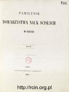 Pamiętnik Towarzystwa Nauk Ścisłych w Paryżu T. 2 (1872), Table of contents and extras
