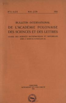 Bulletin International de L'Académie Polonaise des Sciences et des Lettres. Classe des Sciences Mathématiques et Naturelles. Serie B: Sciences Naturelles (II), 1932, No 5-6