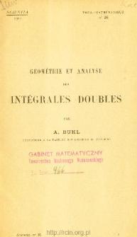 Géométrie et analyse des intégrales doubles