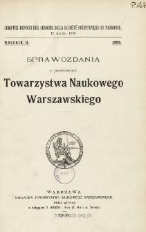 Sprawozdania z Posiedzeń Towarzystwa Naukowego Warszawskiego, Spis treści i dodatki. Rocznik 2 (1909)