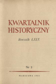 Kwartalnik Historyczny R. 69 nr 2 (1962), Informacja archiwalna