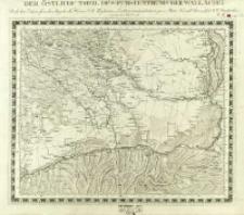 Charte von Mitteleuropa in 64 Sectionen. 64, Der Östliche Theil des Fürstenthums der Wallachei