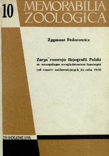 Zarys rozwoju fizjografii Polski : ze szczególnym uwzględnieniem faunistyki (od czasów najdawniejszych do roku 1918)
